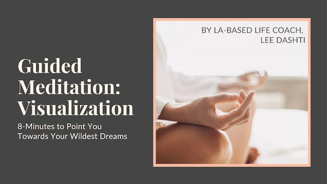 8-Minute Visualization Meditation