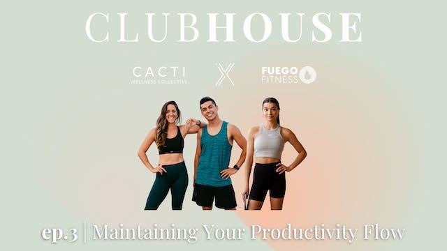 MAINTENANCE & MOMENTUM | Clubhouse 3