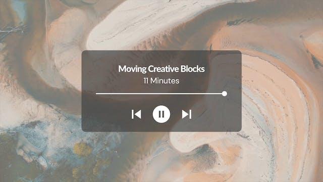 Moving Creative Blocks