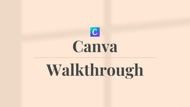Canva Walkthrough