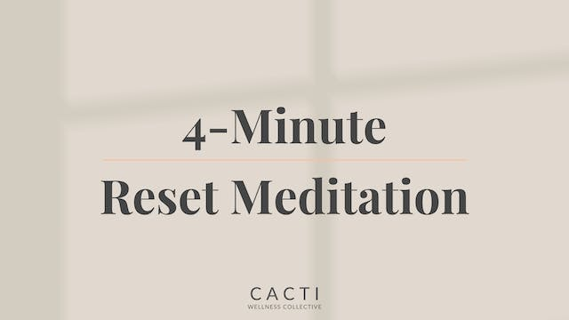 4-Minute Reset Meditation