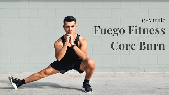 15-Minute Core Burn with Fuego Fitness