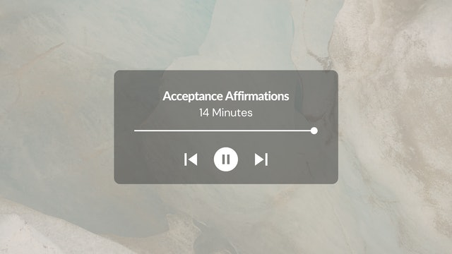 Affirmations for Acceptance
