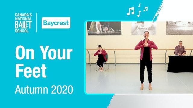 Autumn 2020・On Your Feet