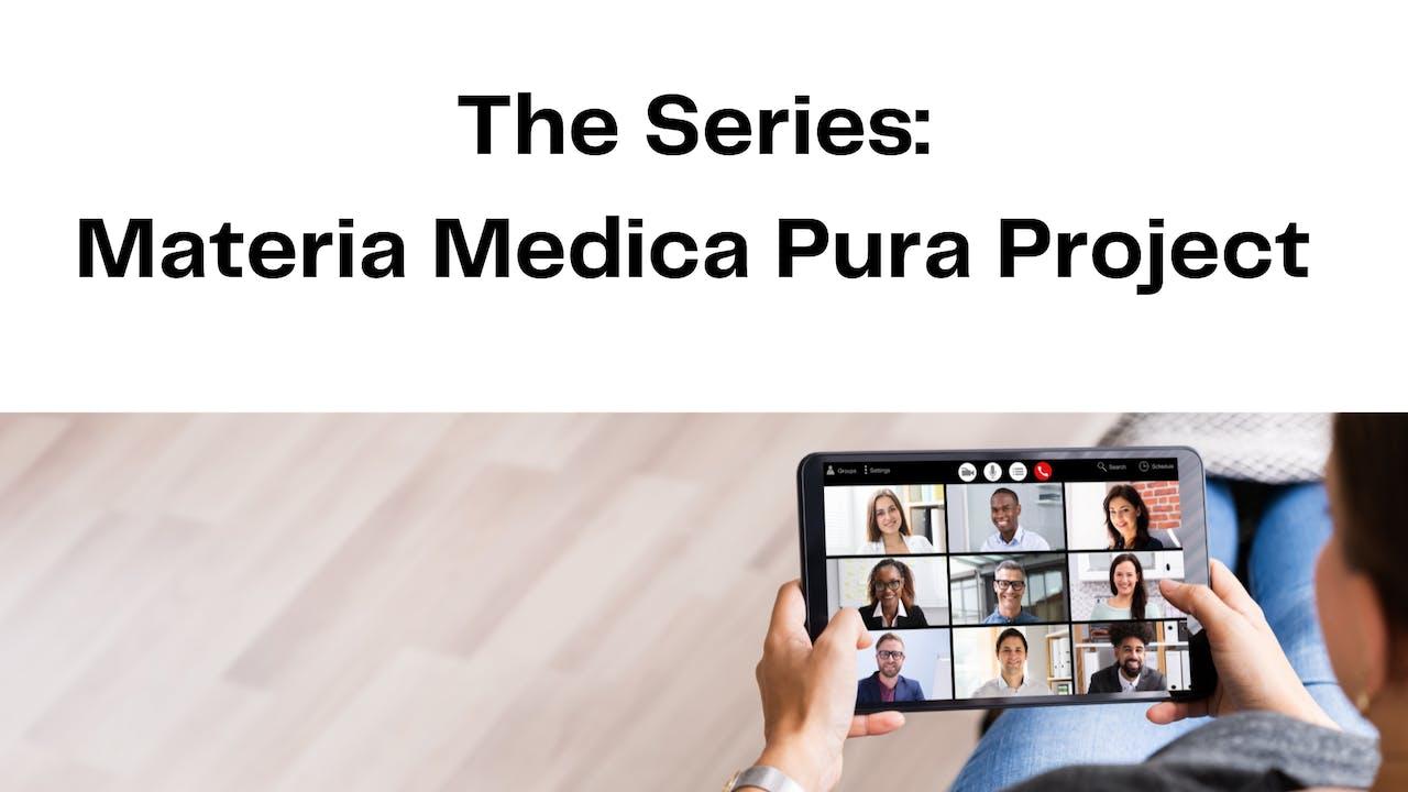 The Series: Materia Medica Pura project