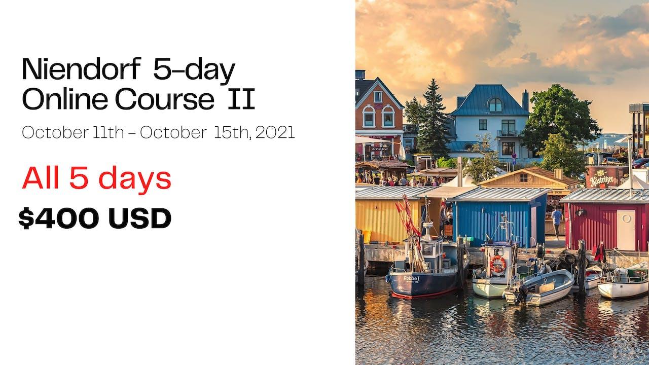 Niendorf FULL 5-DAY Online Course II (2021)