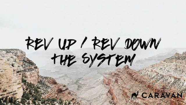 NOON: Rev Up/ Rev Down The System