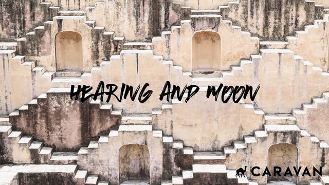 NIGHT: Hearing & Moon Meditation