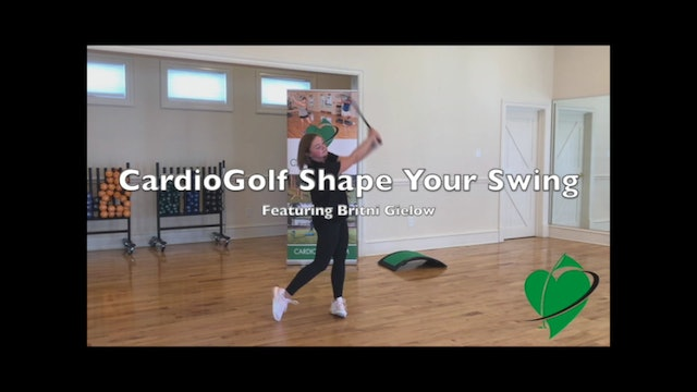 7-minute CardioGolf Shape Your Swing Workout Featuring Britni Gielow