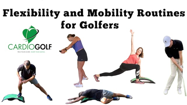 Flexibility and Mobility Routines for Golfers