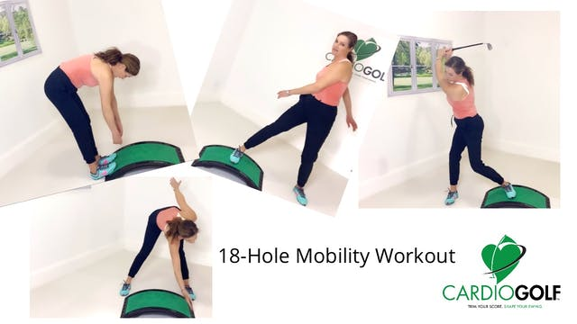 27:23-minute 18-Hole Mobility Workout...