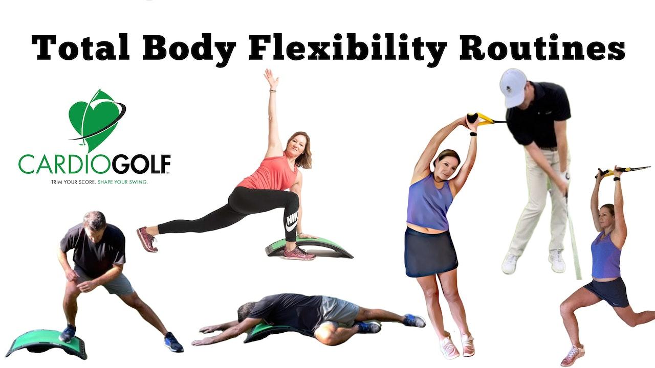 Total Body Flexibility Routines