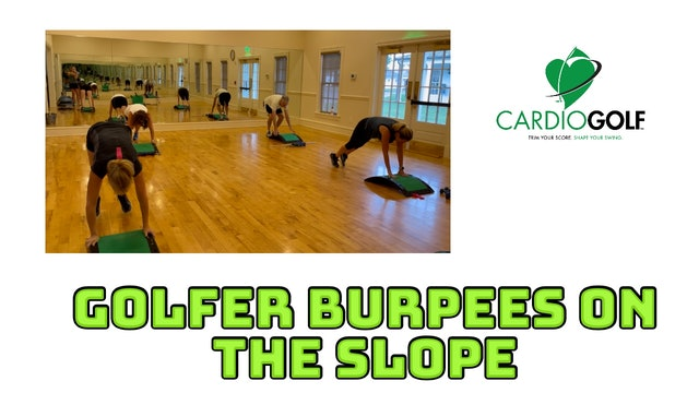 1:22 min Golfer Burpees with CardioGolf™ Slope