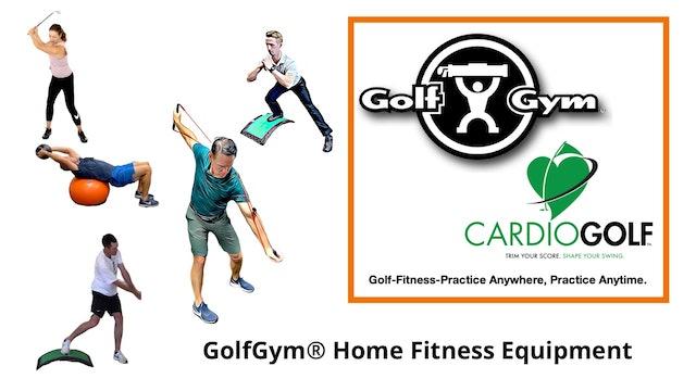 GolfGym® Home Fitness Equipment