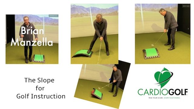 The CardioGolf™ Slope for Golf Instruction