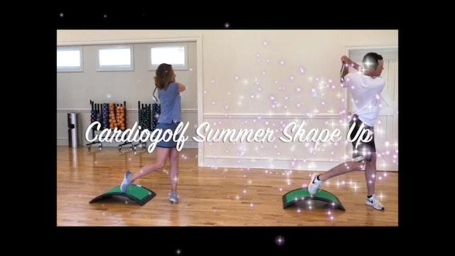 CardioGolf Summer Shape Up!