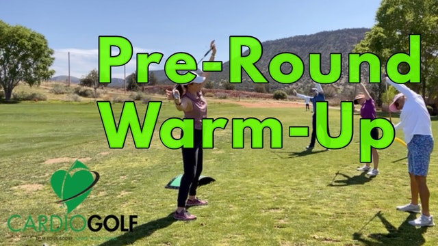 6:10 min CardioGolf Pre-Round Warm-Up Recorded Live