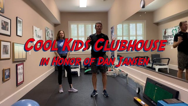 Cool Kids Clubhouse in Honor of Dan J...