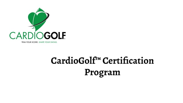 CardioGolf™ Certification Program