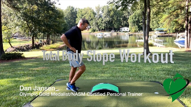 15:38 min Slope Total Body Workout Featuring Dan Jansen