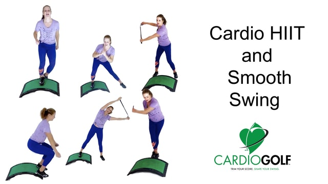 31-minute Cardio HIIT and Smooth Swing Workout (Cardio 001)