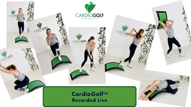 43:59-min CardioGolf Recorded Live-Groove Your Swing (Live 013)