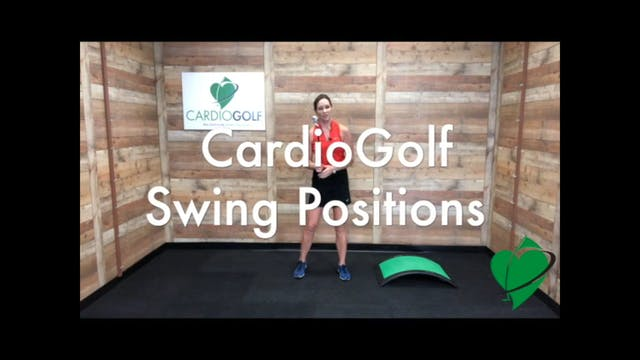10-minute CardioGolf Swing Positions ...