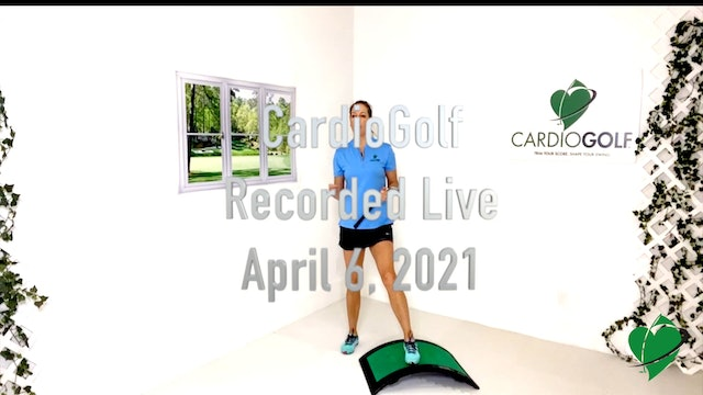 45-minute CardioGolf Recorded Live-Groove Your Swing with MUSIC  (Live 010)