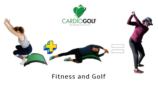 CardioGolf™-It's Fitness and Golf!