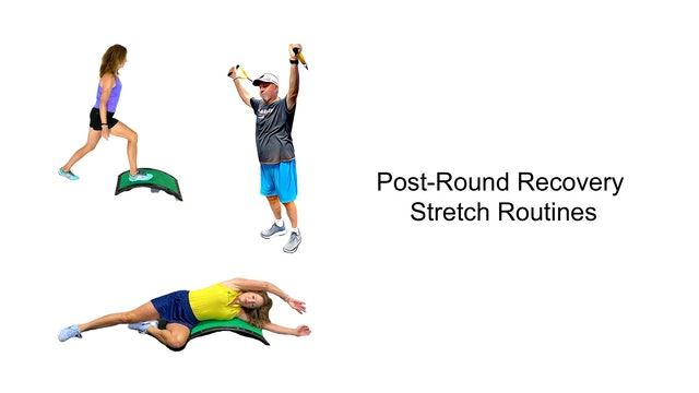 Post-Round Recovery Stretch Routines