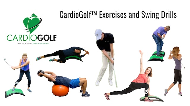 CardioGolf™ Exercises and Swing Drills