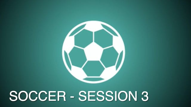 SOCCER CONDITIONING - Session 3