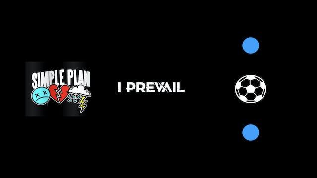 "CS-LIVE ""Simple Plan, I Prevail"" (AGI..."