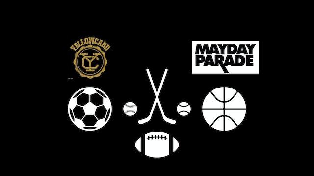 "Band Spotlight - ""Yellowcard & Mayday Parade DJs"" - Multi Sport/ Hybrid"