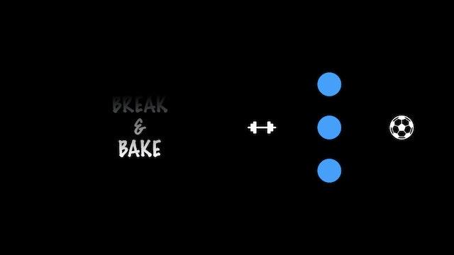 """CS LIVE!  """"Break & Bake"""" (Strength)"""