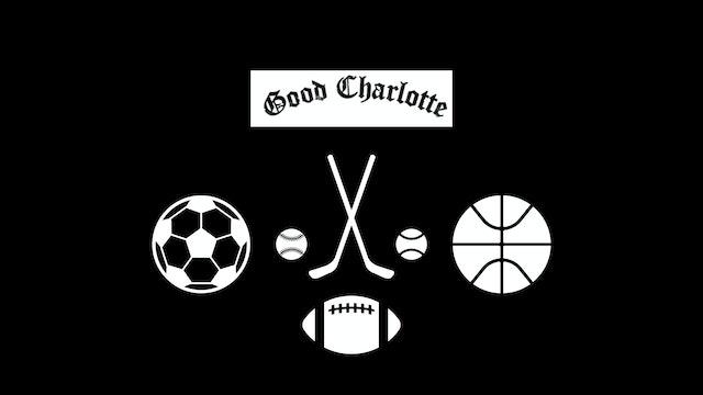 "Band Spotlight - ""Good Charlotte"" Multi-Sport Session"