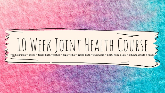 10 Week Joint Health Course