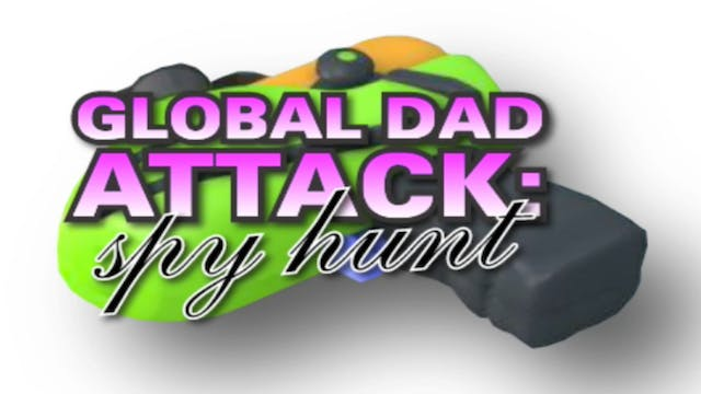 Global Dad Attack (2008)