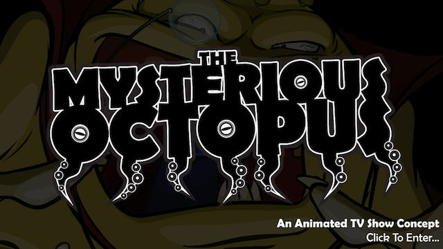 The Mysterious Octopus (Pilot) : Act One Reading (2007)