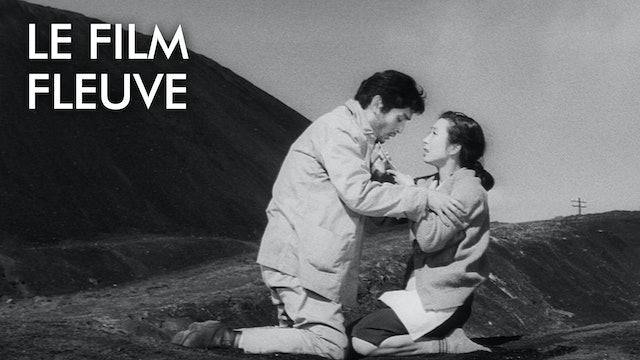 LE FILM FLEUVE