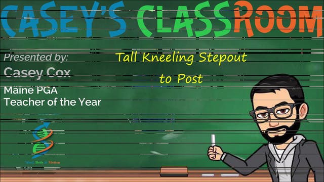 Tall Kneeling Stepout to Post