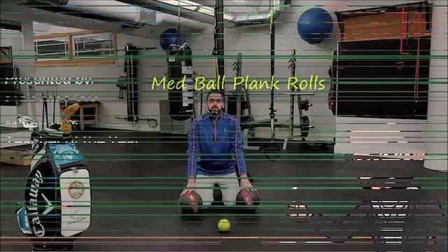 Med Ball Plank Rolls