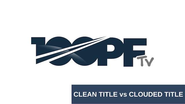 Clean Title vs Clouded Title