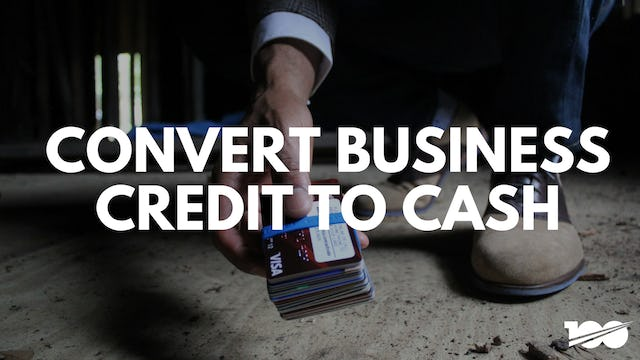 Converting Business Credit Into Cash