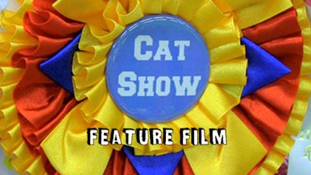 CAT SHOW | Feature