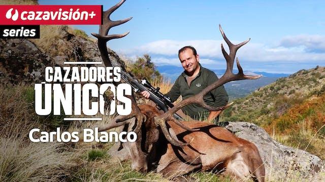Cazadores únicos: Carlos Blanco