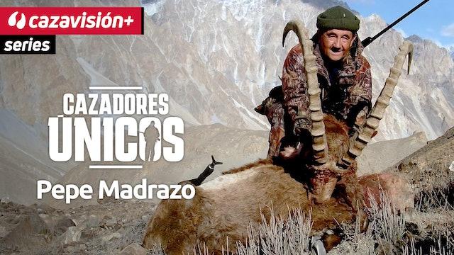 Cazadores únicos: Pepe Madrazo
