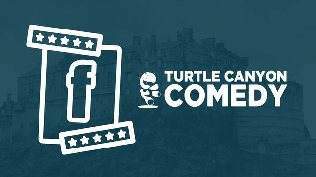 Fringe Picks by Turtle Canyon Comedy