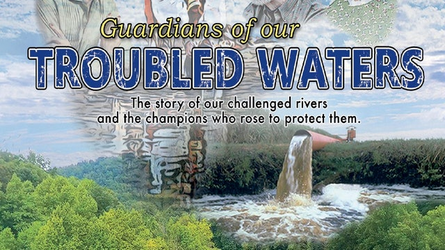 Guardians of Our Troubled Waters