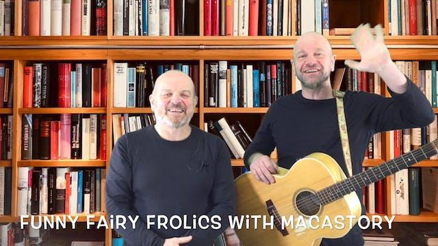 10th June (Pre5 - P3) Ron Fairweather and Fergus McNicol - Macastory